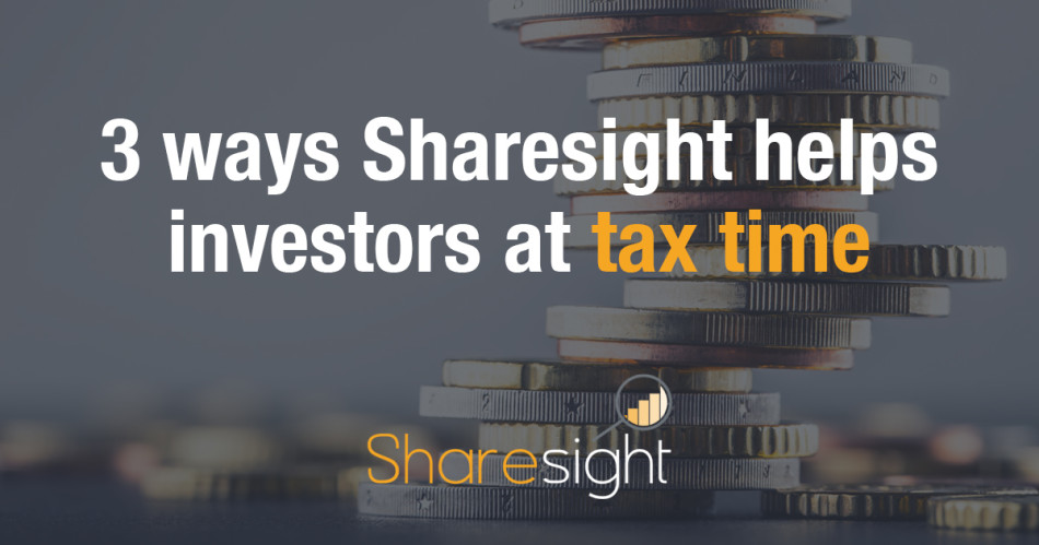 featured - 3 ways Sharesight helps investors at tax time