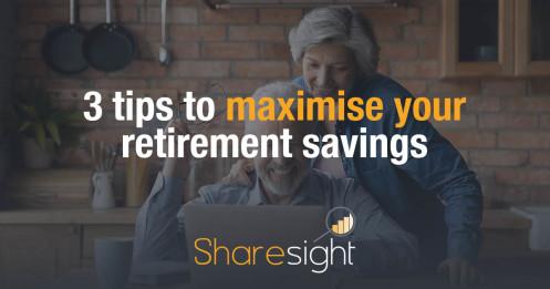 maximise retirement savings