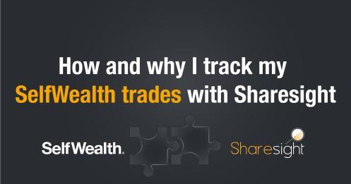Why track Selfwealth Sharesight