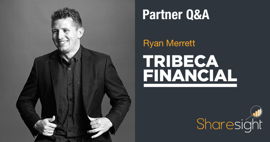 featured - Q&A with Ryan Merrett of Tribeca Financial