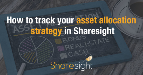 How to track your asset allocation strategy in Sharesight