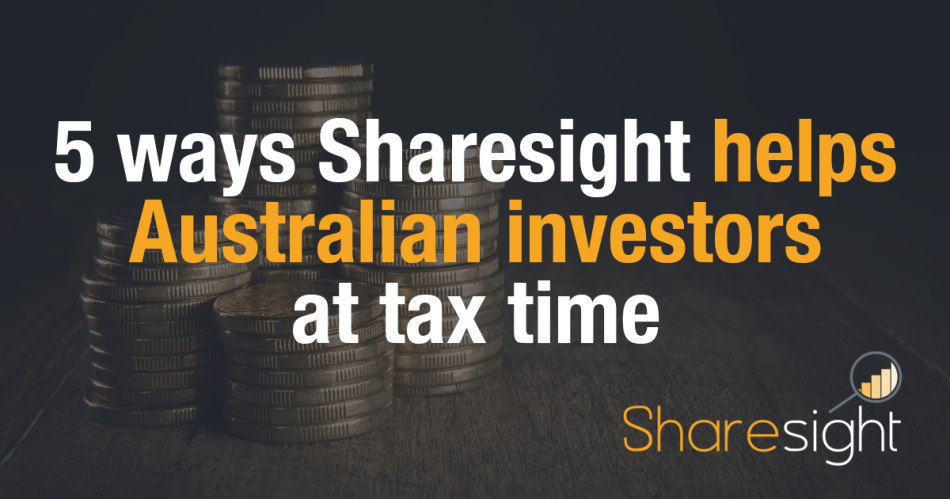 Featured - 5 ways Sharesight helps Australian investors at tax time