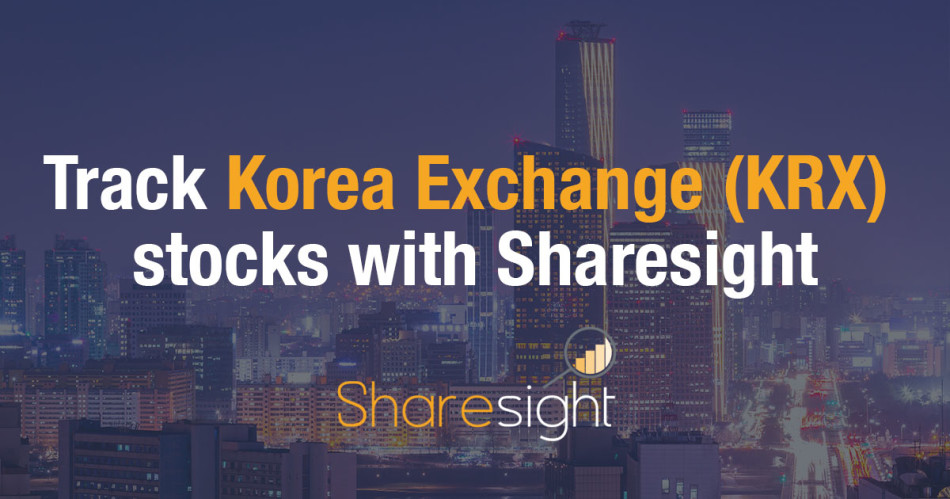 Track Korea Exchange (KRX) stocks with Sharesight