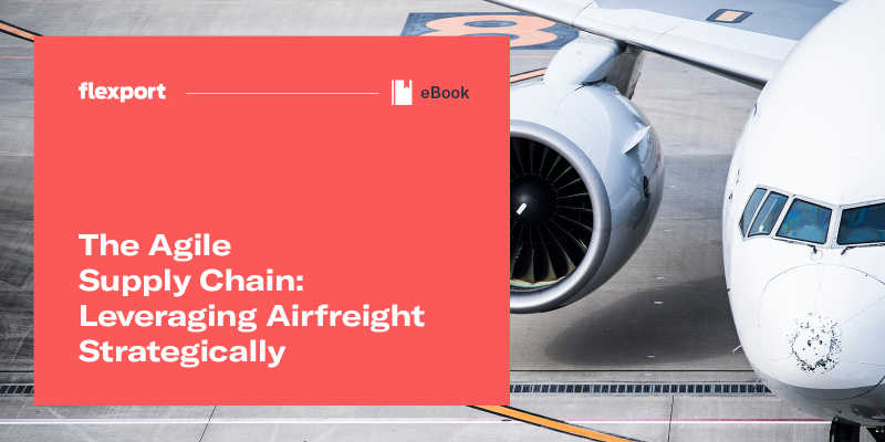 The Agile Supply Chain: Leveraging Airfreight Strategically