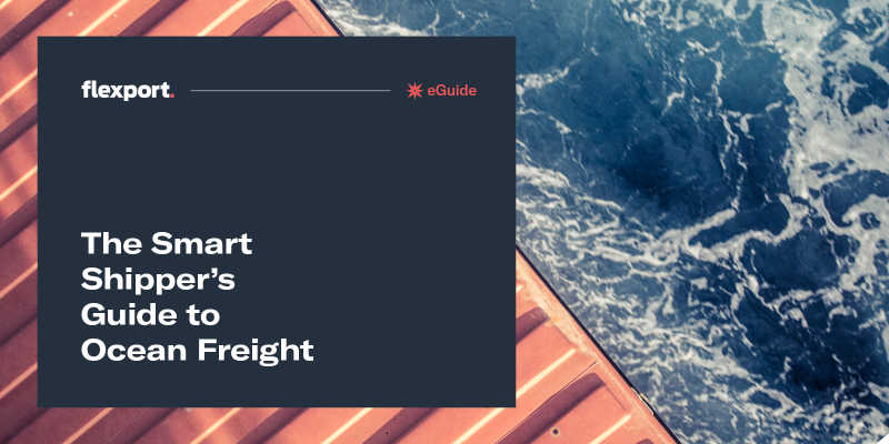 The Smart Shipper's Guide to Ocean Freight