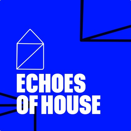 Echoes Of House Identity Image