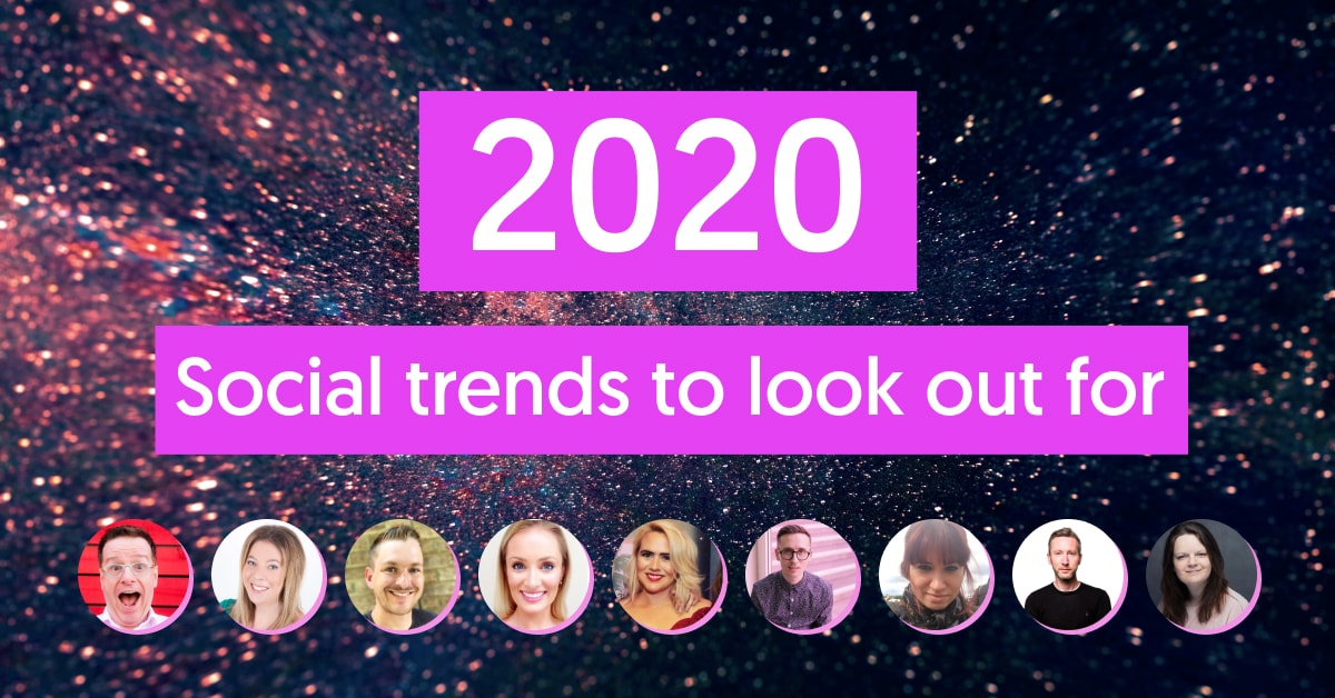 Social media trends to look out for in 2020