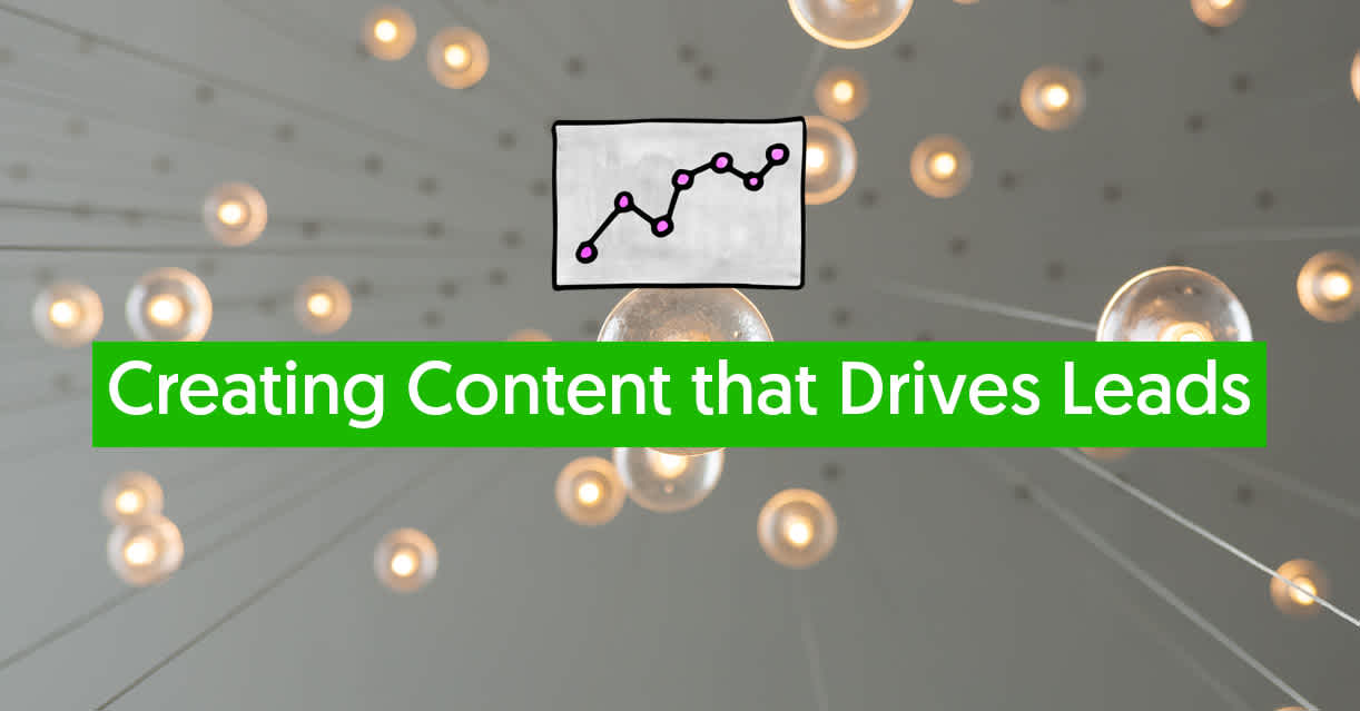 creating content that drives leads