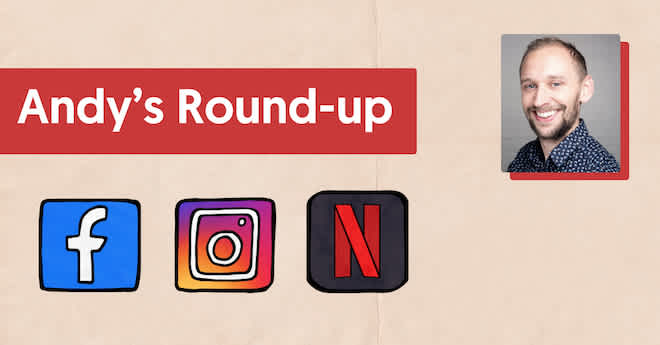 andys round up, social media news