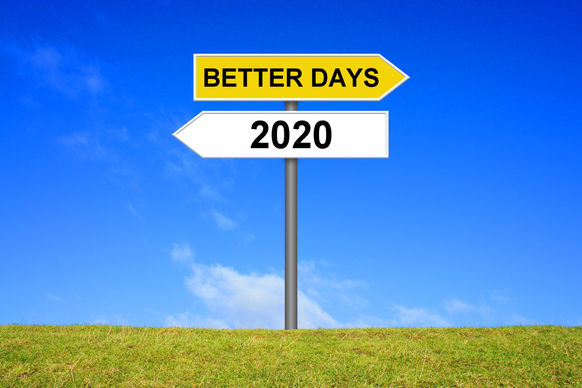 2020 and better days