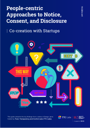 People-centric Approaches to Notice, Consent, and Disclosure | Co-creation with Startups