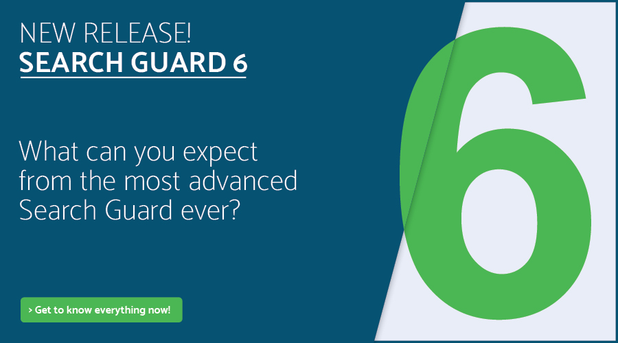 Search Guard 6 has arrived