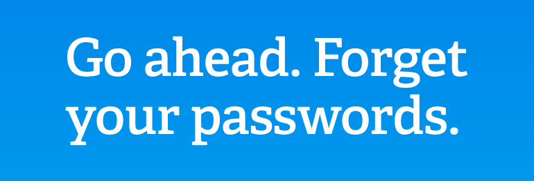 forget-your-passwords