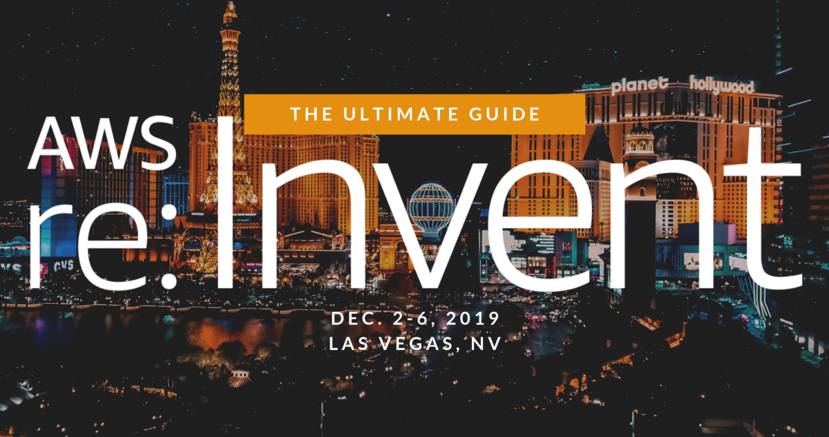 2019-AWS-reInvent-Ultimate-Guide