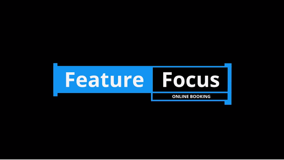 Feature Focus Online booking