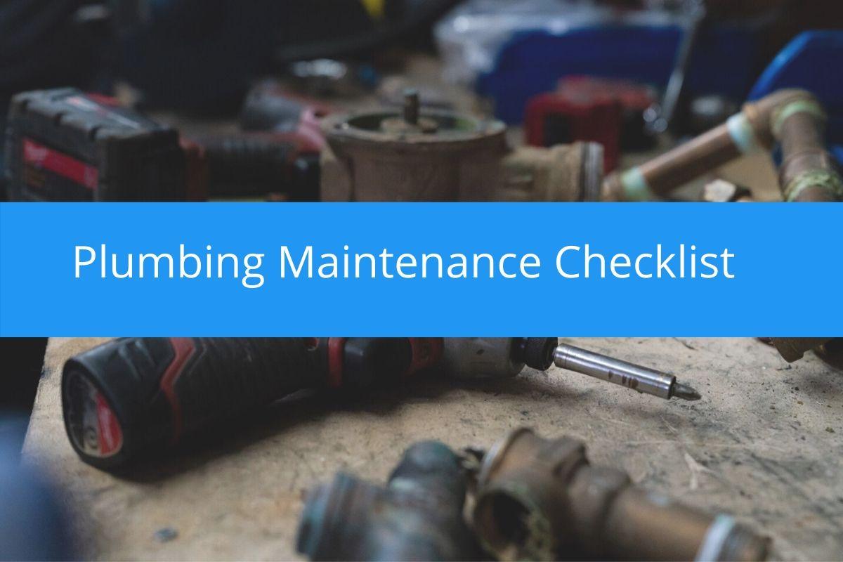 Plumbing Maintenance Checklist (Free Download) | Housecall Pro