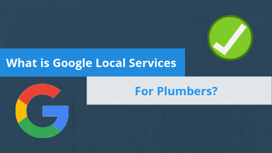 Google Local Services for Plumbers hero image