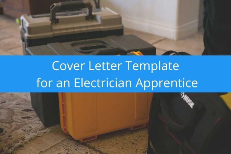 Cover Letter Template for Electrician Apprentice (Free ...