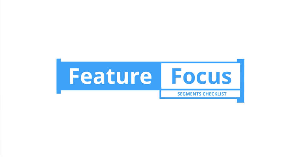 FeatureFocus Segments