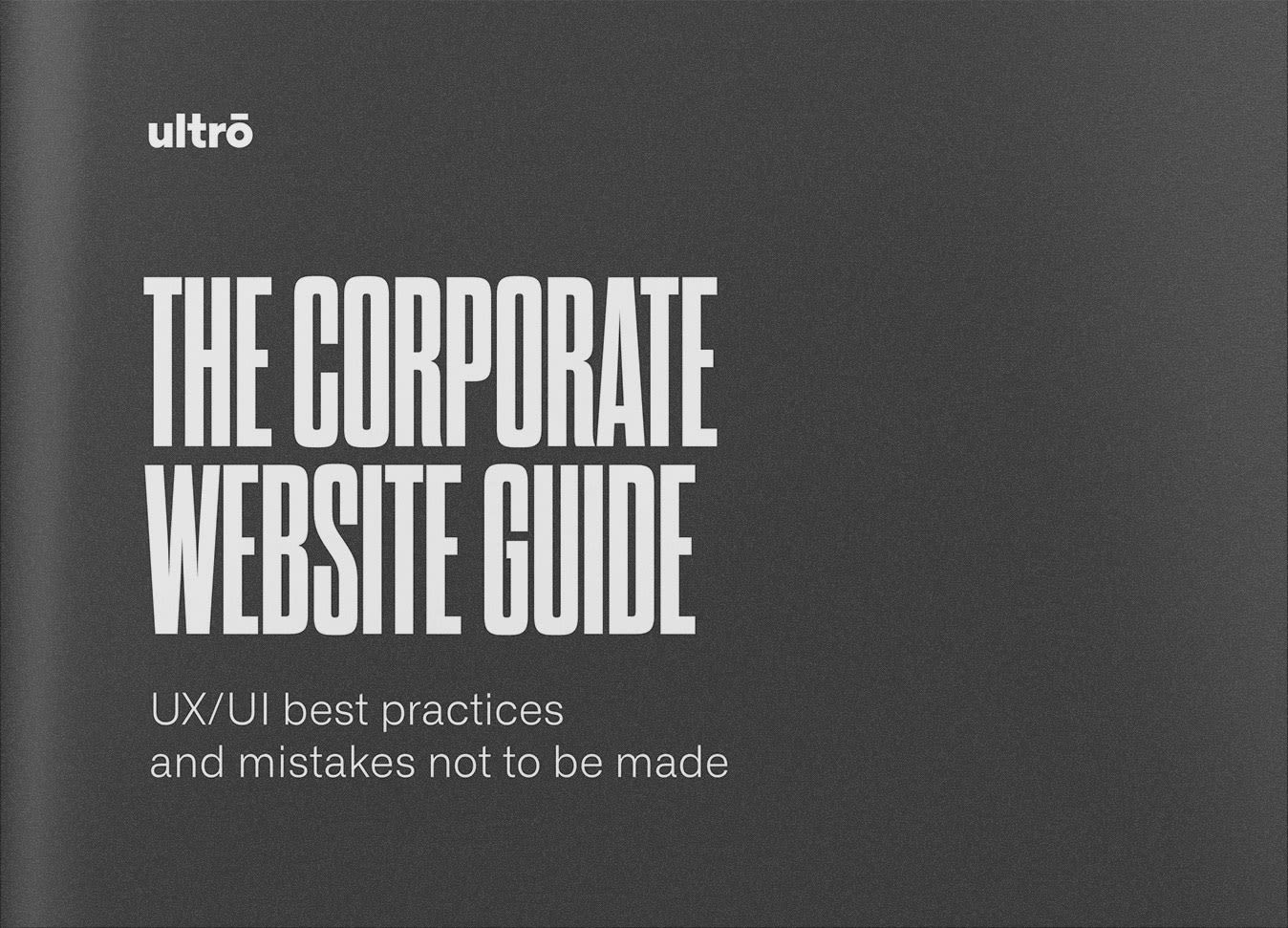 The corporate website guide: UX/UI best practices and mistakes not to be made