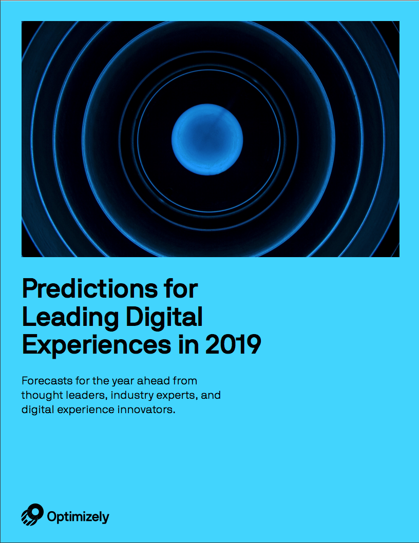 Predictions for Leading Digital Experiences in 2019