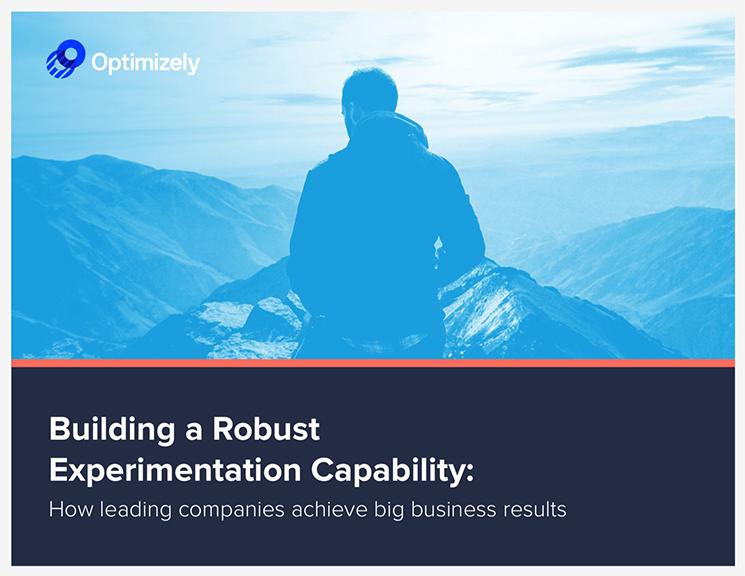 Building a Robust Experimentation Capability