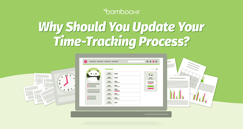 Why Should You Update Your Time-Tracking Process?