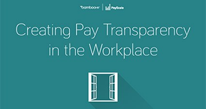 Creating Pay Transparency in the Workplace