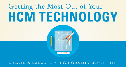 HCM Technology - Getting The Most Out of Your HCM Tech