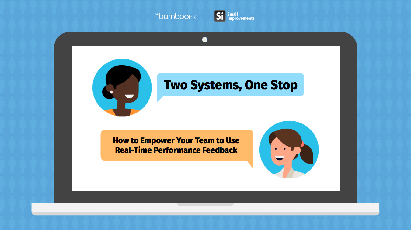 Two Systems, One Stop: How to Empower Your Team to Use Real-Time Performance Feedback