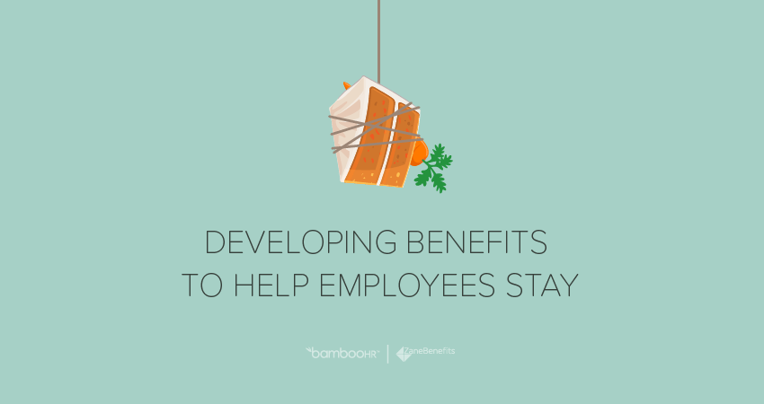 Developing Benefits to Help Employees Stay