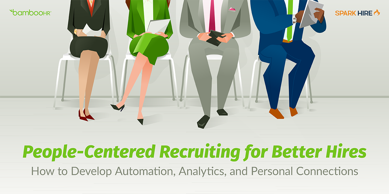 People-Centered Recruiting for Better Hires