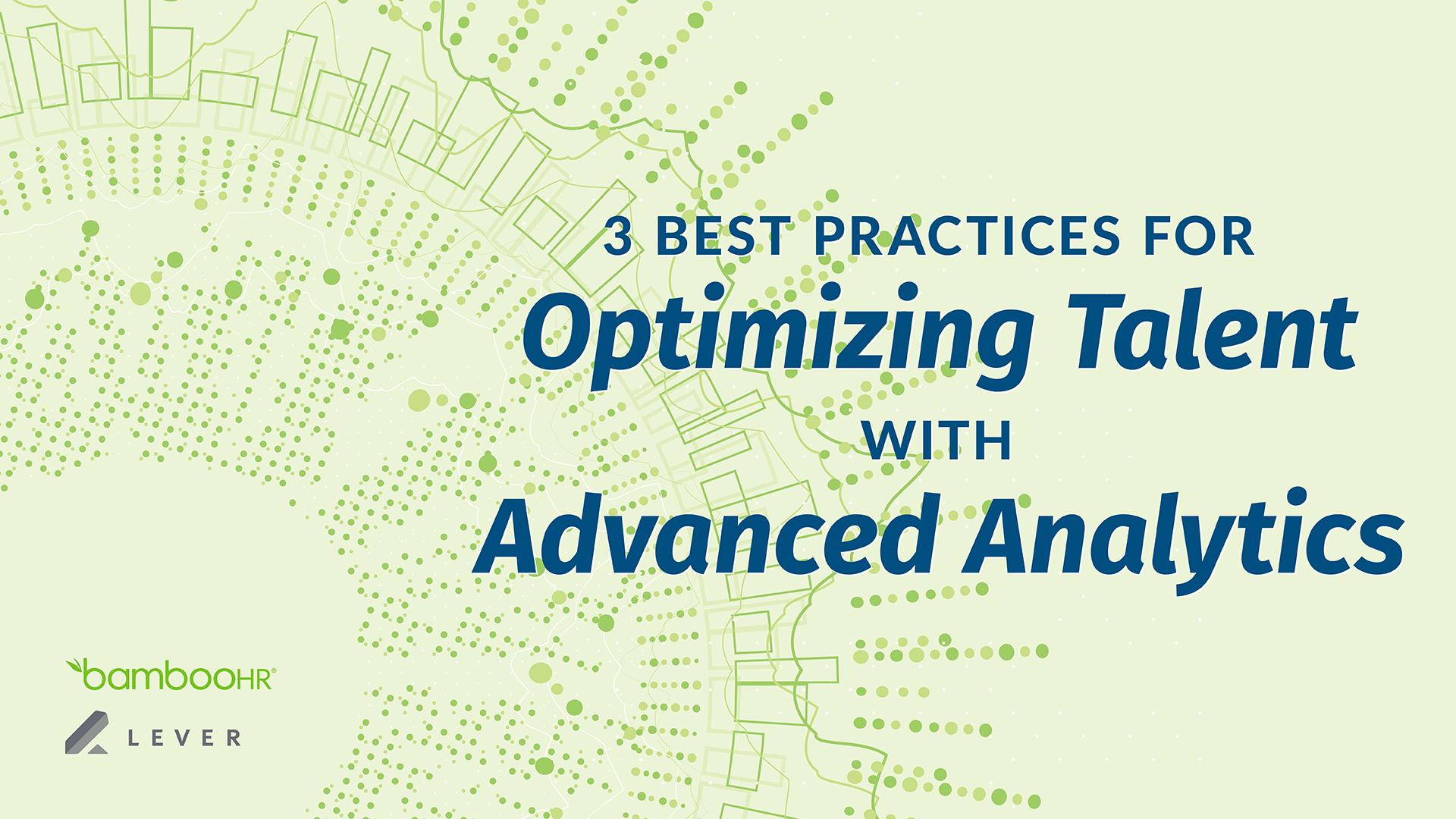 3个最佳实践优化人才与高级分析