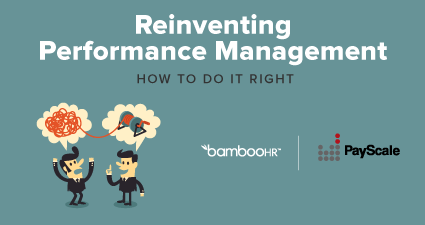 Reinventing Performance Management - How to Do It Right