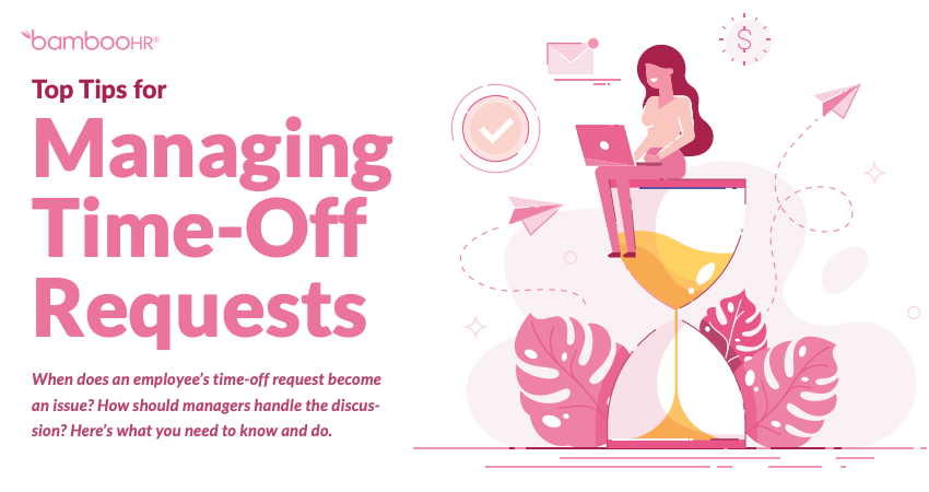 Top Tips for Managing Time-Off Requests [Infographic]