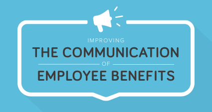 Communicating Employee Benefits - How To Improve Communication