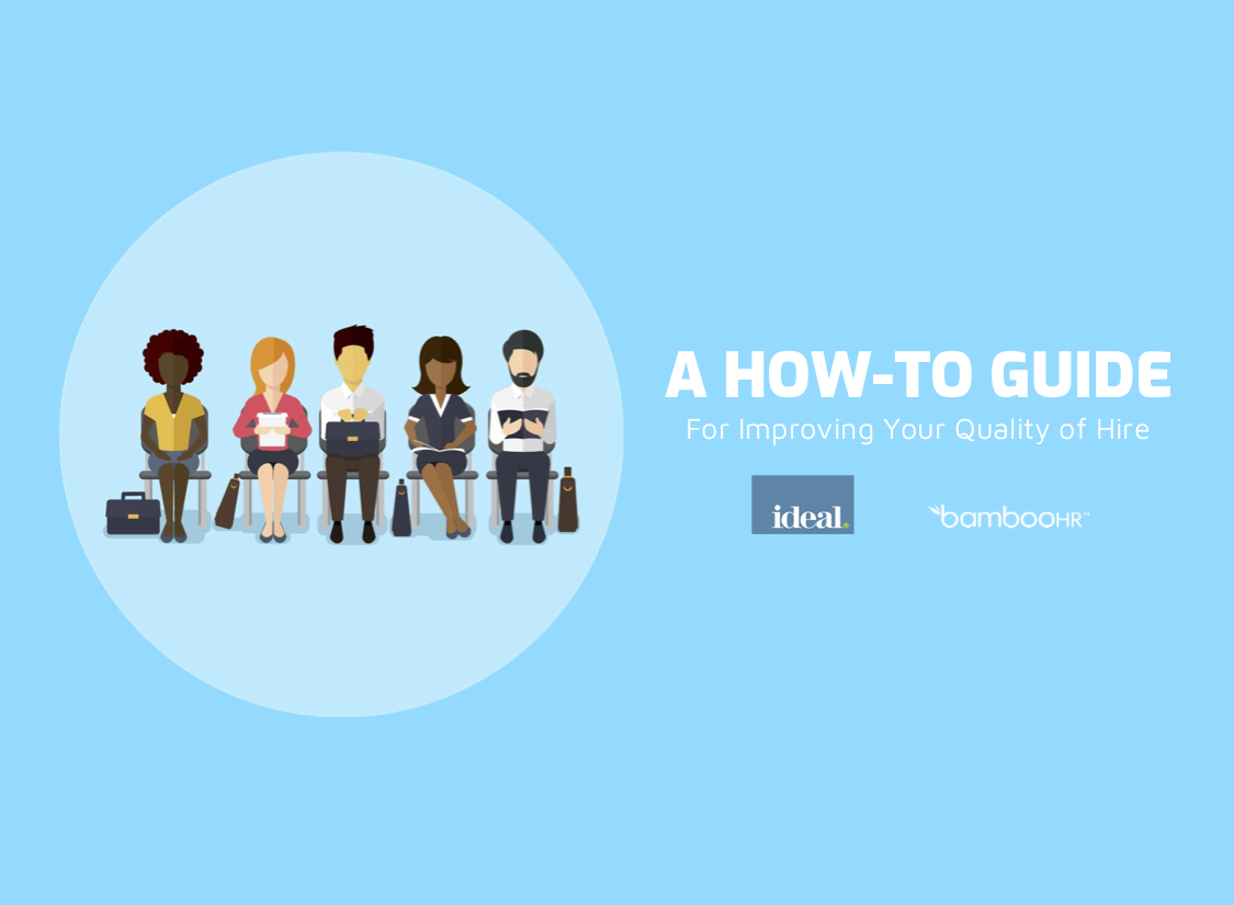A How-To Guide for Improving Your Quality of Hire