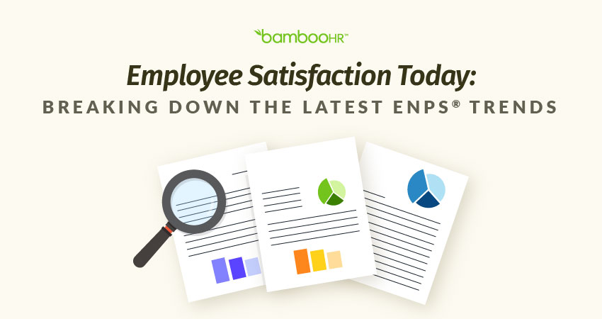 Employee Satisfaction Today: Breaking Down the Latest eNPS® Trends