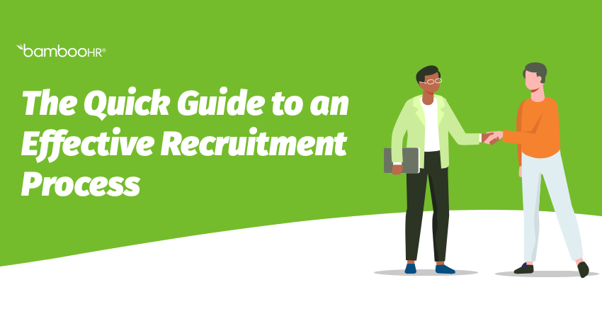 The Quick Guide to an Effective Recruitment Process