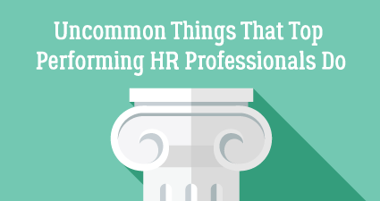 The Top HR Performers - What They Do Different
