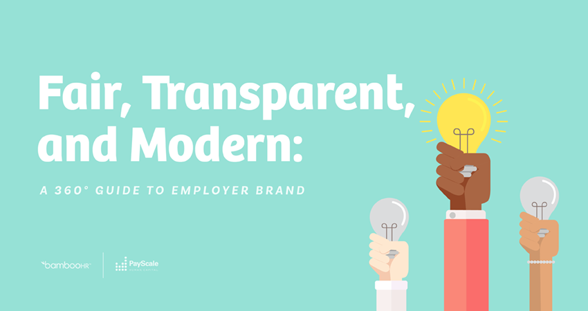 Fair, Transparent, and Modern: A 360° Guide to Employer Brand