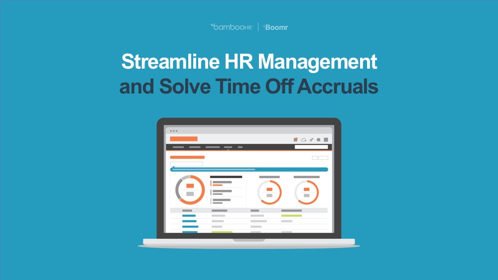 Streamline HR Management and Solve Time Off Accruals