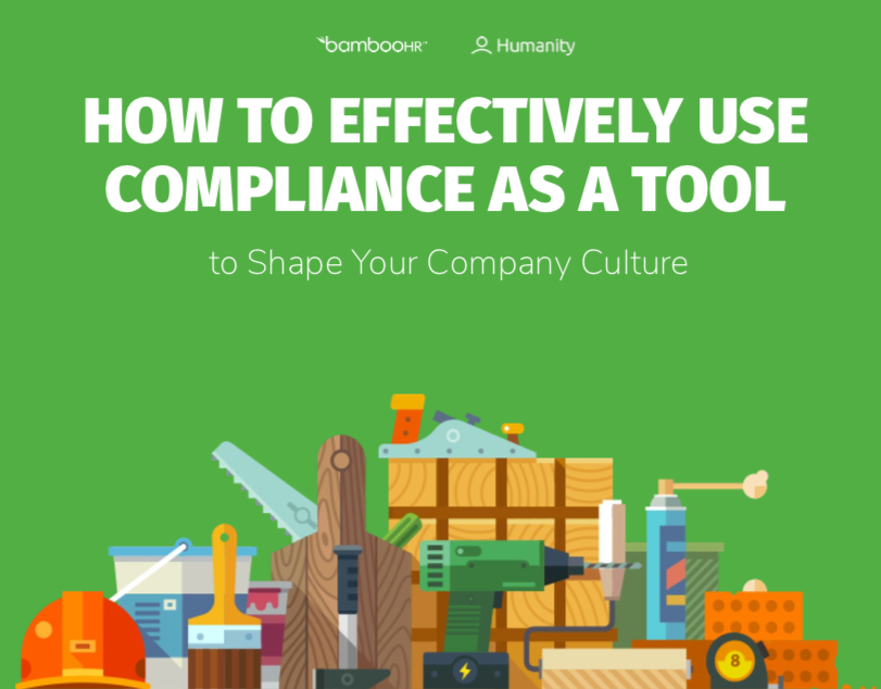 How to Effectively Use Compliance as a Tool to Shape Your Company Culture