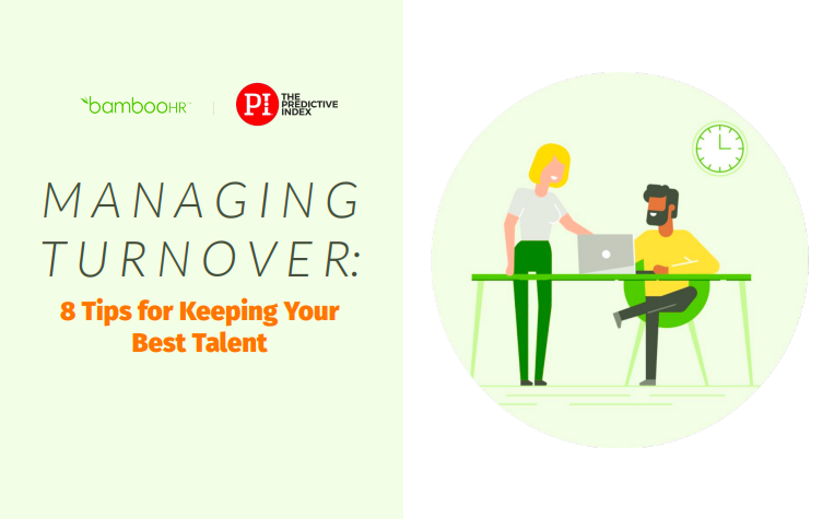 Managing Turnover: 8 Tips for Keeping Your Best Talent