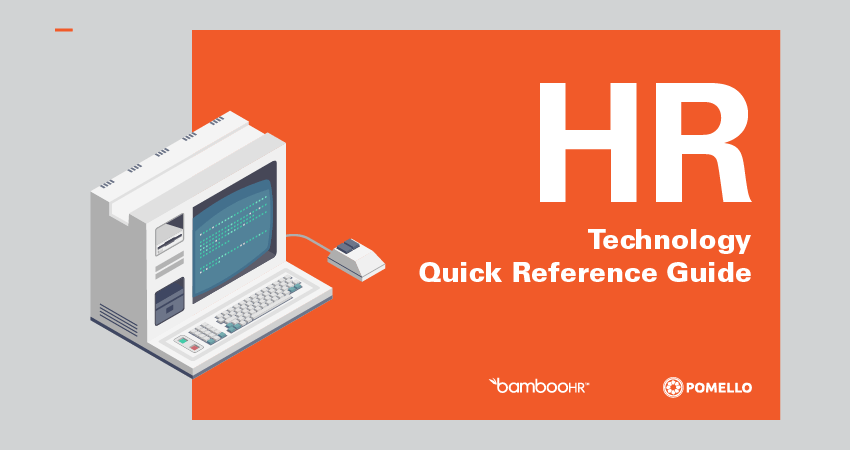 HR Technology Guide: Quick Reference HR Technology Guide