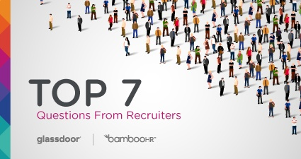 Hr and talent management resource library bamboohr recruiter questions 7 questions recruiters have about recruiting malvernweather Images