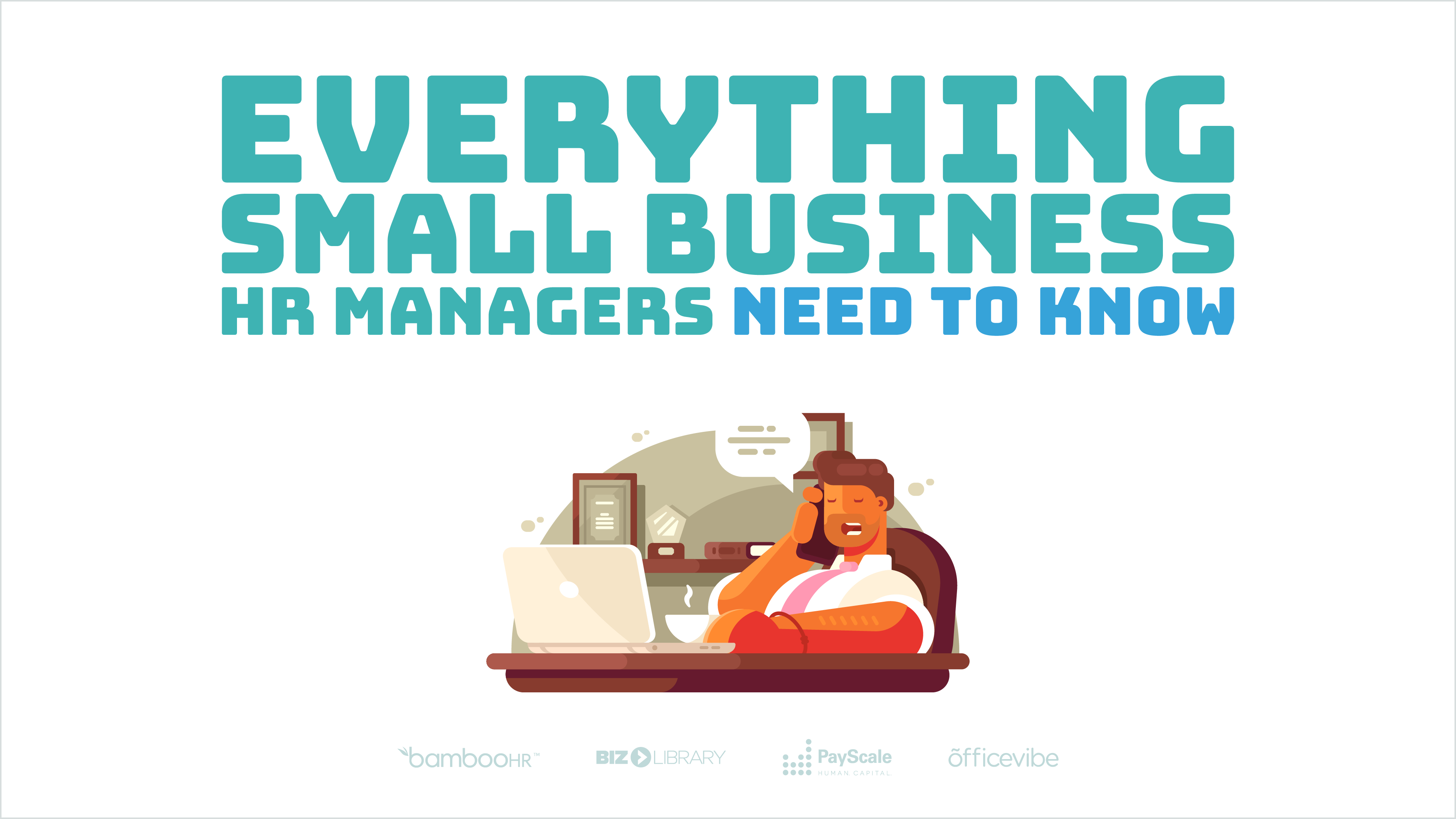 Everything Small Business HR Managers Need to Know