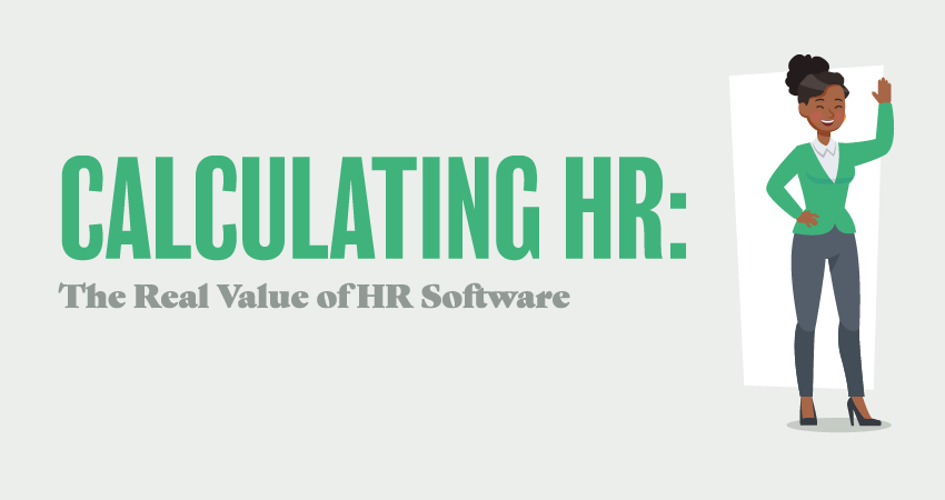 CALCULATING HR: The Real Value of HR Software