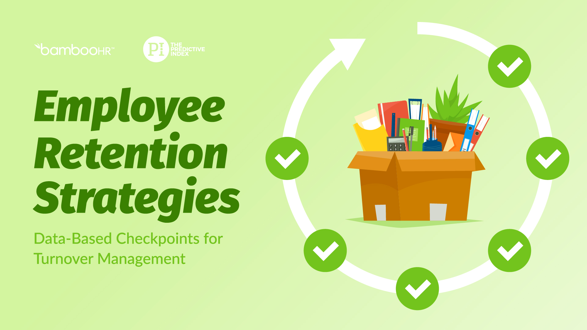 Employee Retention Strategies: Data-Based Checkpoints for Turnover Managements