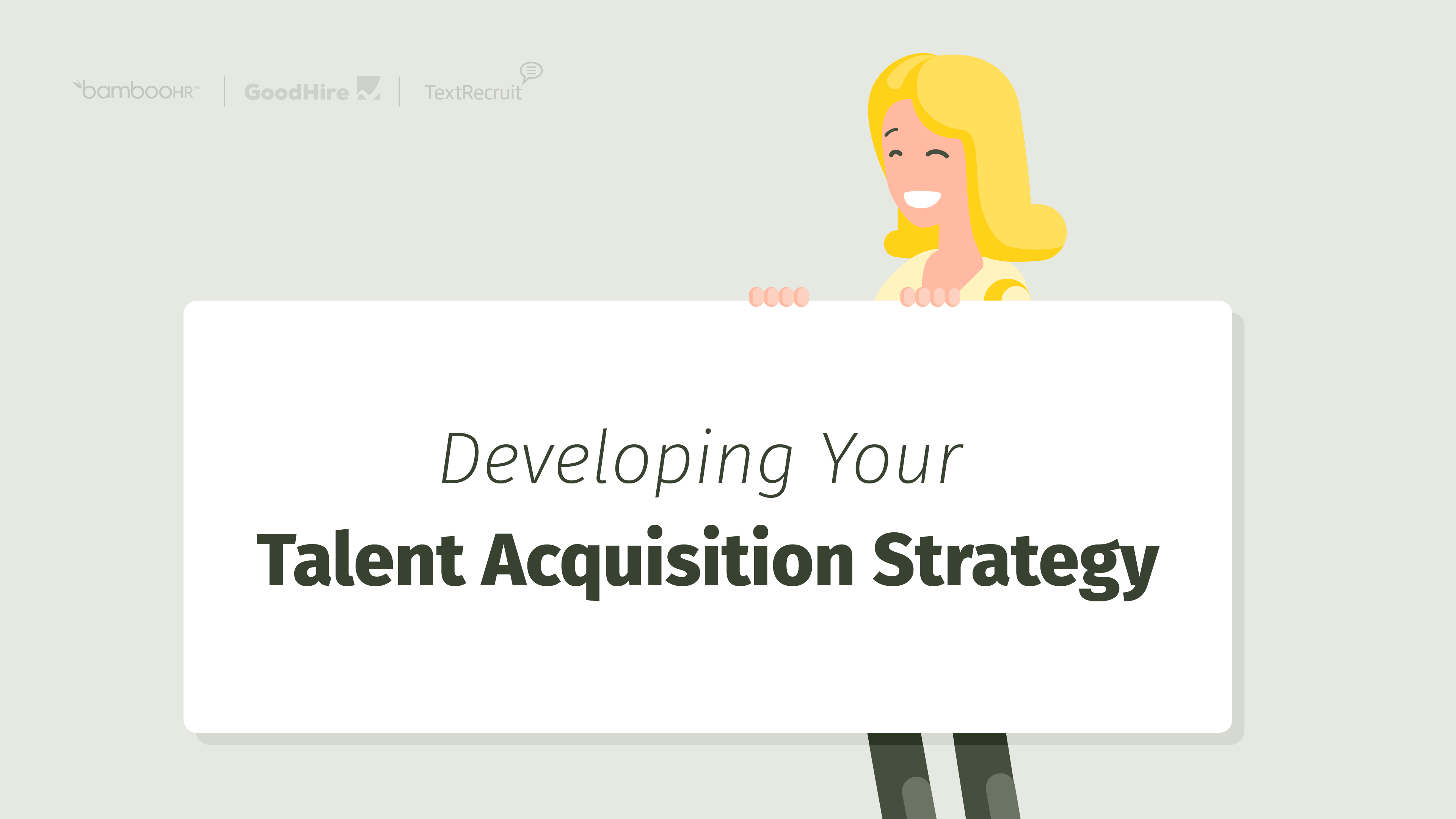 Developing Your Talent Acquisition Strategy